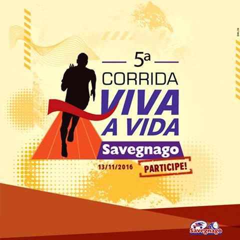 Corrida Viva a Vida Savegnago - Revista Correr facebook