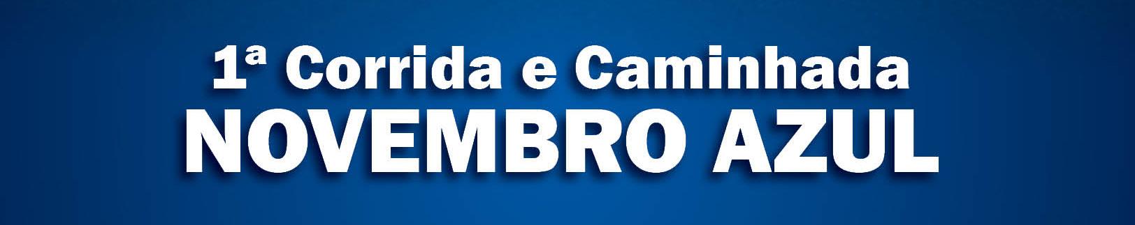 Nome Corrida Novembro Azul - Revista Correr