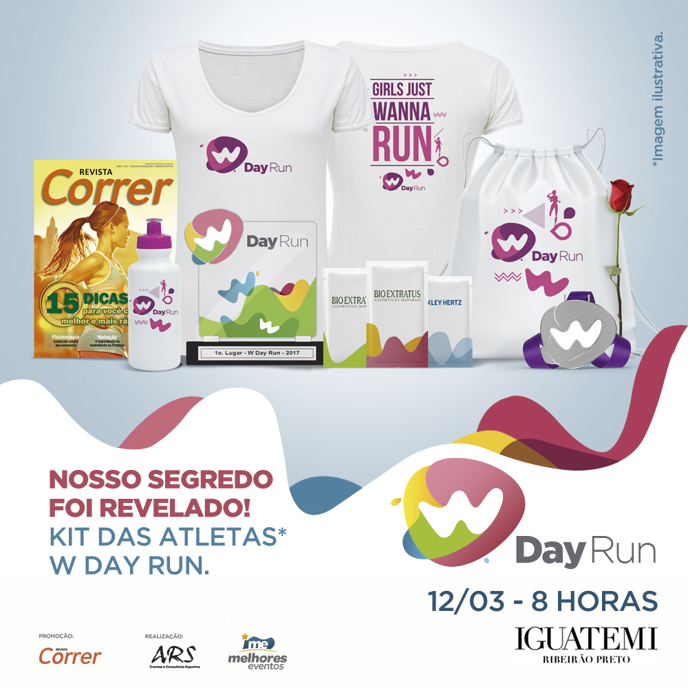 Kit Corrida W Day Run 2017 - Revista Correr