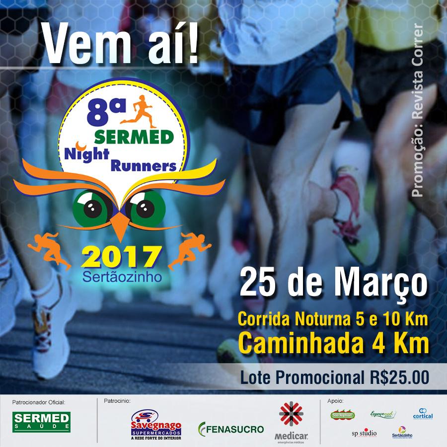 8ª Corrida Sermed Night Runners | Revista Correr